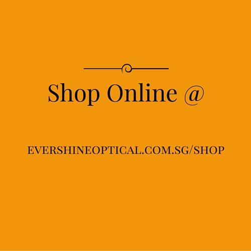 Shop Online at Evershine Optical